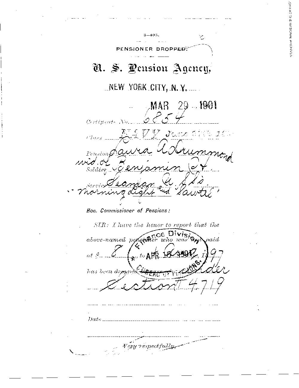 On April 15, 1901, the pension granted to Laura Drummond, widow of Benjamin Drummond  (the first patient admitted into the Naval Hospital, Washington City, when it opened on  October 1, 1866) was dropped, presumably on her death.