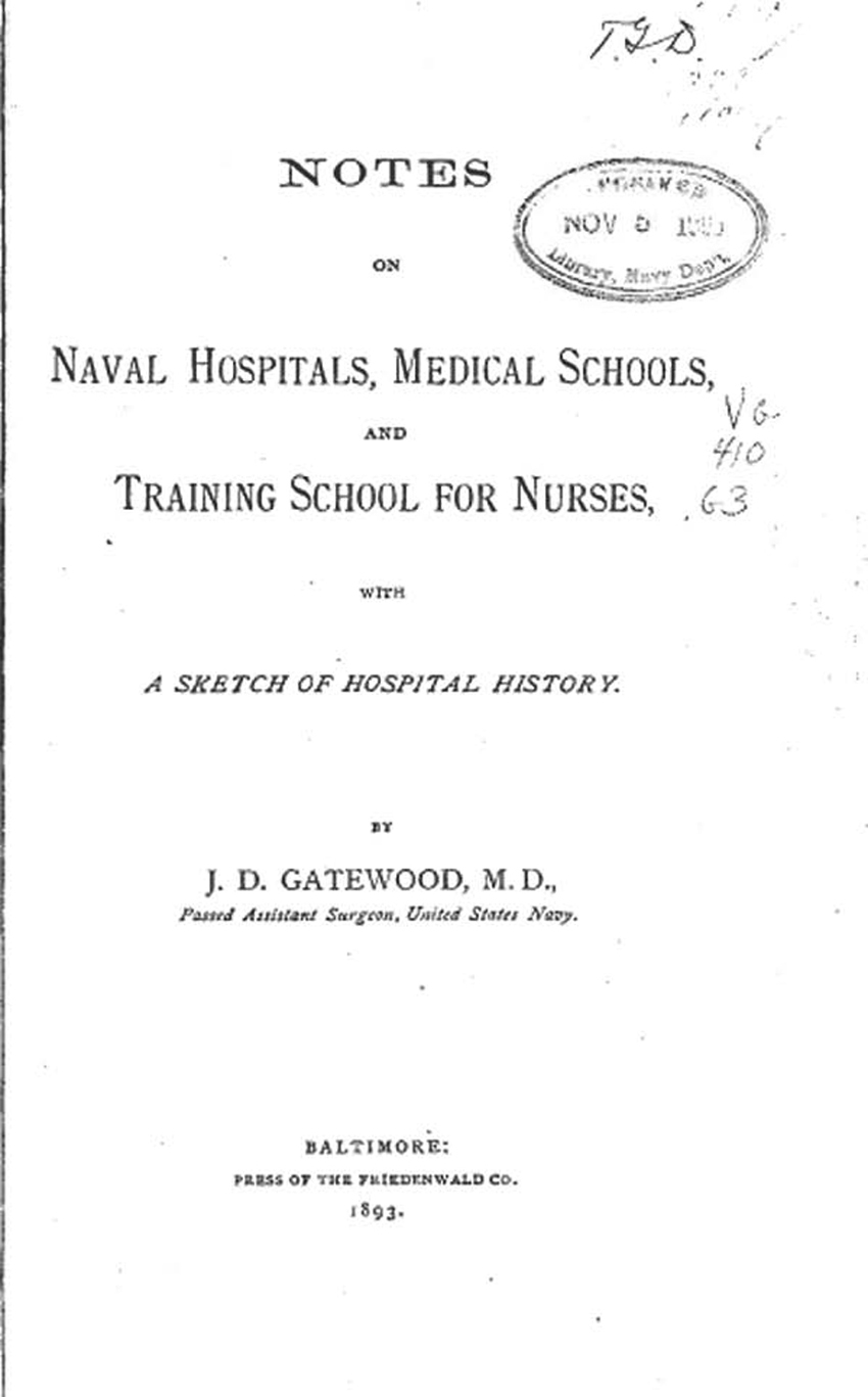Notes on Naval Hospitals, Medical Schools and Training Schools for Nurses by Dr. James D. Gatewood, page cover